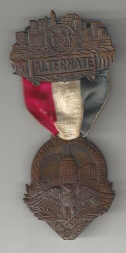 Rare 1924 NYC Democratic National Convention Alternate Badge