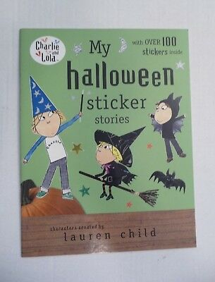 MY HALLOWEEN STICKER STORIES (CHARLIE AND LOLA) By Lauren Child ** NEW**