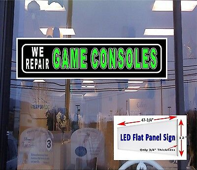 Led Sign We Repair Game Consoles 48x12 Window Sign New Generation Leds Neon Alte