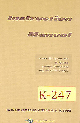 K. O. Lee B Series Grinder Instructions And Tooling Manual 1979