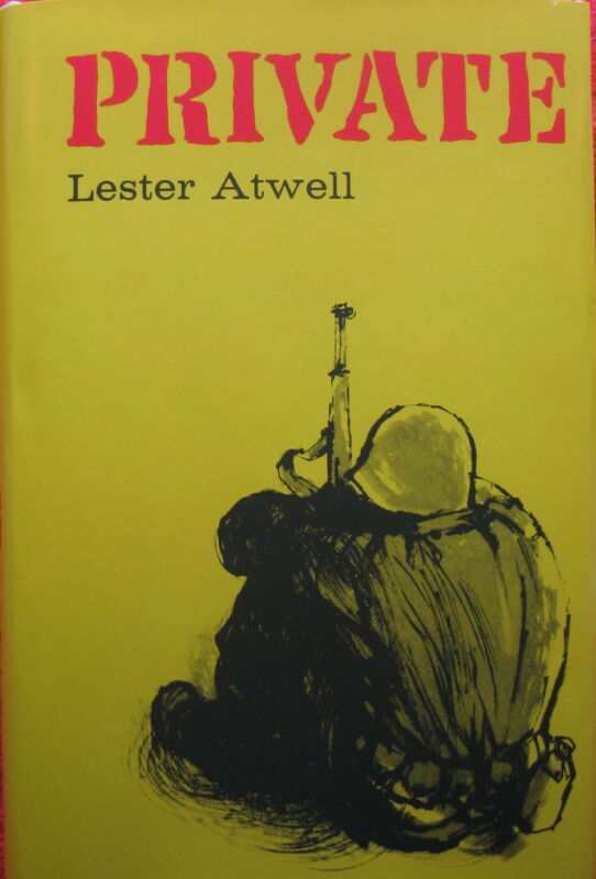 PRIVATE by Lester Atwell, a WWII Non-Fiction Novel About Infantrymen