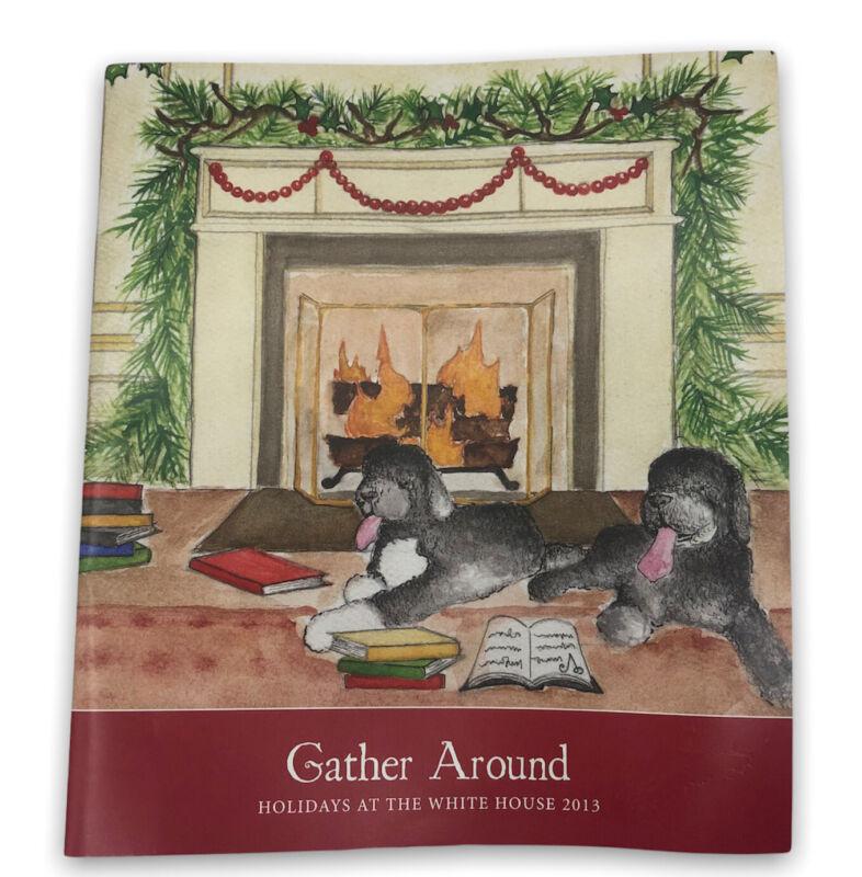 Gather Around HOLIDAYS AT THE WHITE HOUSE 2013 Tour Booklet Christmas Obama