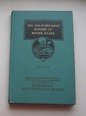 Old Stone Bank History Of Ri  Volume Iv  By Jw Haley    Hc C1944 Illust 257Pp