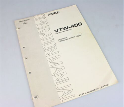 For.A VTW-400 Video Typewriter Operation Manual