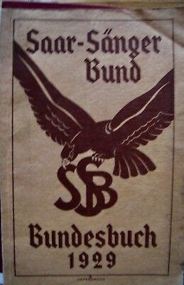 Saar-Sänger-Bund Festschrift 2. Bundesfest in Neunkirchen Saar 1929
