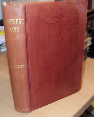 1906 - HAMPSHIRE DAYS by W H HUDSON - ILLUSTRATED, used for sale  Carnoustie