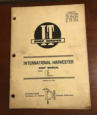It Shop Service Manual Ih-51 International Harvester 684 784 Hydro 84 Tractor