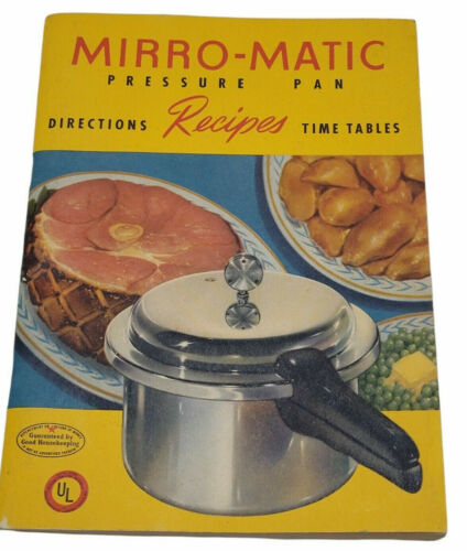 Vintage Mirro Matic Pressure Pan Directions Recipes Time Tables Owners Booklet