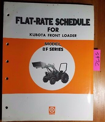 Kubota Bf Bf300 Bf400 Front Loader Flat-rate Schedule Manual 07909-72308-0 583