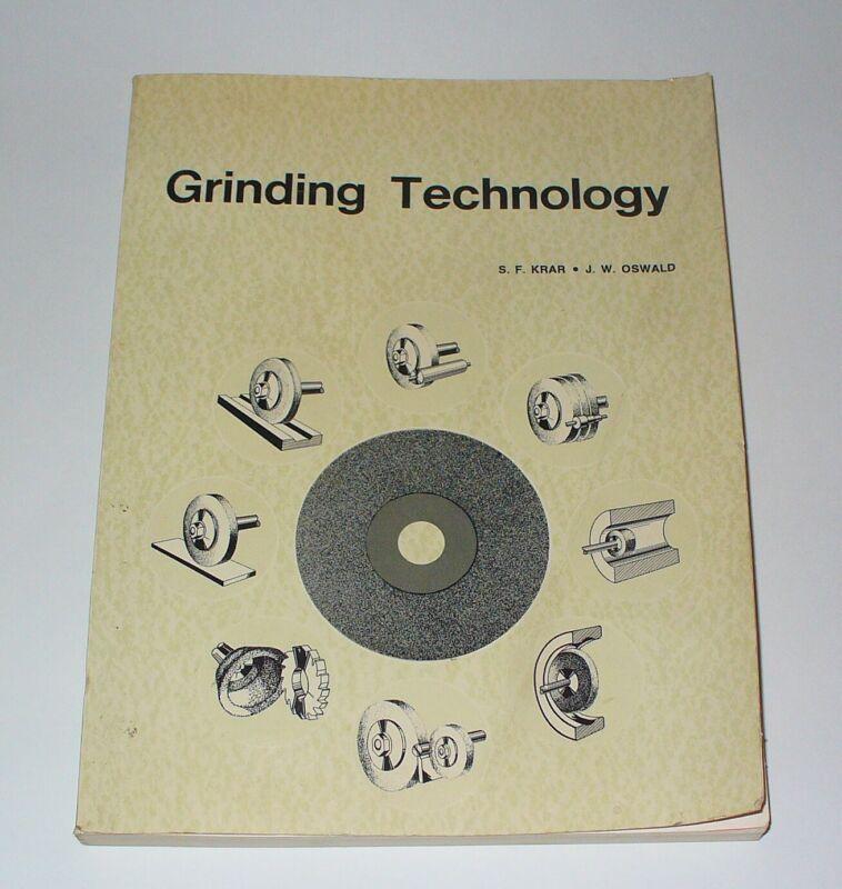 Grinding Technology S. F. Krar J. W. Oswald Paperback