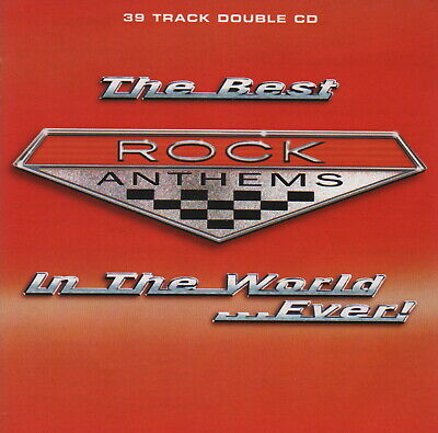 THE BEST ROCK ANTHEMS IN THE WORLD...EVER! - CD album (2 CDs, 39