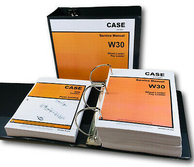Case W30 Wheel Loader Pay Loader Service Manual Parts Catalog Shop Repair Set