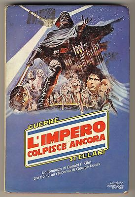 GLUT DONALD LUCAS GEORGE L'IMPERO COLPISCE ANCORA MONDADORI 1980 GUERRE STELLARI