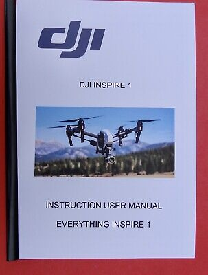 DJI  INSPIRE 1  User Instruction Manual PLUS A Quick Start Guide **INVALUABLE**