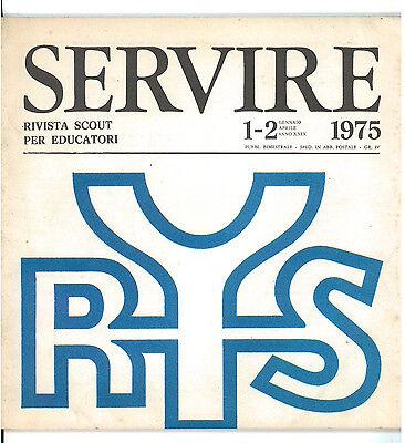 SERVIRE RIVISTA SCOUT PER EDUCATORI 1975 ANNATA COMPLETA SCOUT SCOUTISMO