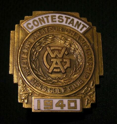 1940 WESTERN AMATEUR CHAMPIONSHIP GOLF TOURNAMENT CONTESTANT PIN BADGE MPLS CLUB