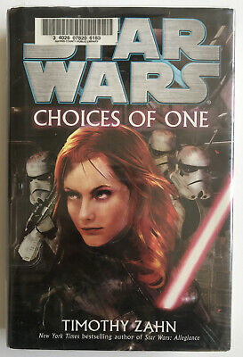 Star Wars - Choices Of One - Timothy Zahn - First Edition Hardback.