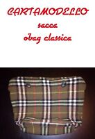 Cartamodello O'bag (carta Modello) Sacca Interna Obag Classica - inter - ebay.it