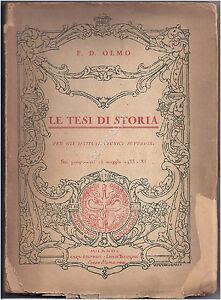 Le-Tesi-di-Storia-F-D-Olmo-1933-Da-collezione-Collectable