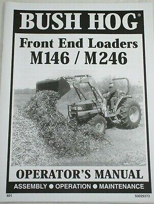 Bush Hog Allied M146 M246 Front End Loader Owners Assembly Operators Manual Fel