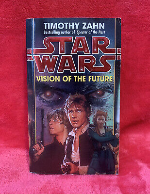 Star Wars: Vision of the Future (Timothy Zahn, 1999)