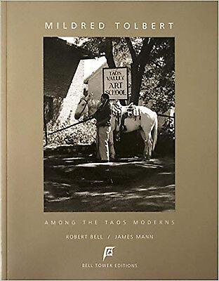 Mildred Tolbert - Among the Taos Moderns