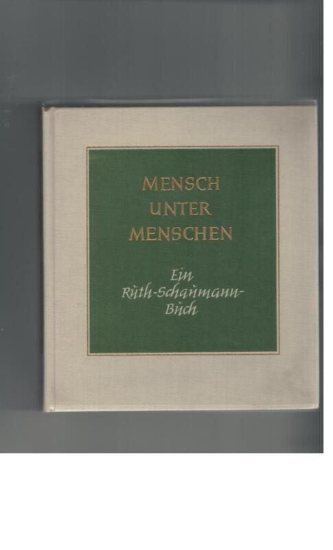 Mensch unter Menschen - Ein Ruth-Schaumann-Buch - 1976
