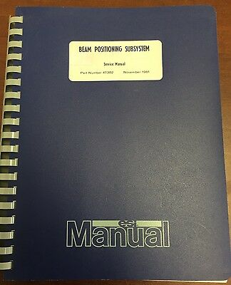 Electro Scientific Ind Beam Positioning Subsystem Service Manual Pn 47302