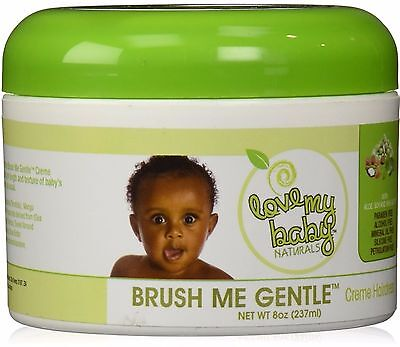 Love My Baby Naturals Brush Me Gentle Creme Hairdress 8oz for sale  Shipping to India