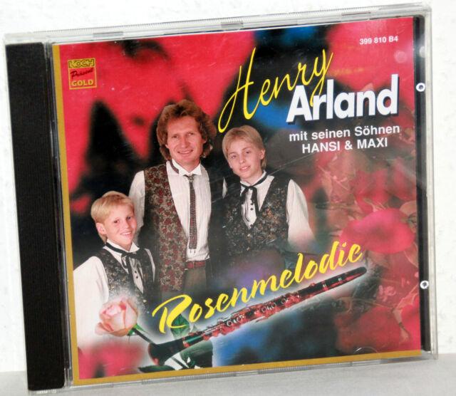 CD HENRY ARLAND mit seinen Söhnen HANSI & MAXI - Rosenmelodie