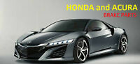 HONDA ACURA BRAKE ROTOR PAD DRUM SHOE AMAZING PRICES