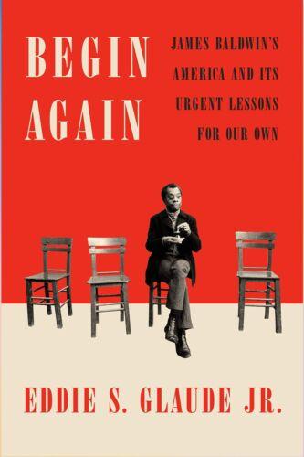 Begin Again : James Baldwin