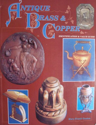 VINTAGE BRASS and COPPER $$$ id PRICE VALUE GUIDE COLLECTOR