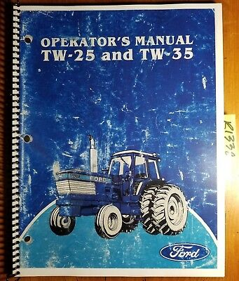 Ford Tw-25 Tw-35 Tractor 1984-85 Owner Operator Manual Se 4364 42002512 484
