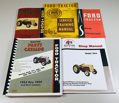 Ford Naa 1953-1959 Tractor Service Parts Operators Manual Shop Repair Set Owner