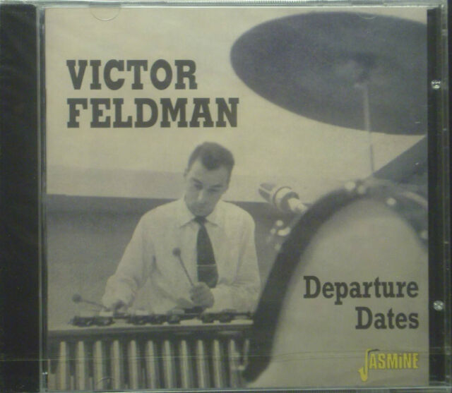 CD VICTOR FELDMAN - departure dates, neu - ovp