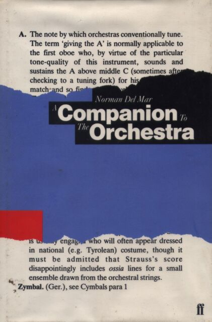 A Companion to the Orchestra by Norman Del Mar (Hardback, 1987)