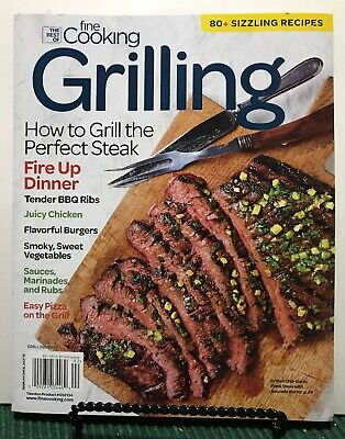 Best Of Fine Cooking Grilling Grill Perfect Steak Dinner 2019 FREE SHIPPING