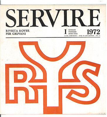 SERVIRE RIVISTA ROVER PER I GIOVANI 1972 ANNATA COMPLETA SCOUT SCOUTISMO