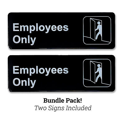 Employees Only 3 H X 9 W Plastic Business Policy Sign Self Adhesive Back Black