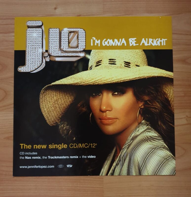 JLo I'm Gonna Be Alright Promo Poster Ultra Rare