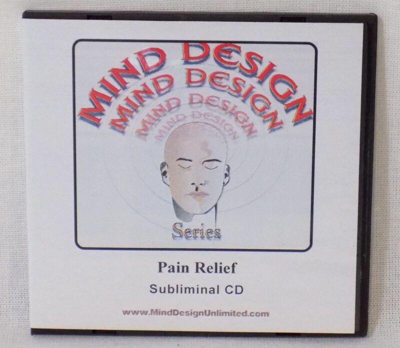 Mind Design Subliminal CD - Pain Relief