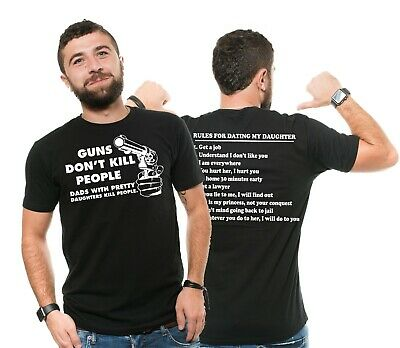 Fathers day Mens T-shirt Rules for dating my daughter Best Gift for Dad Funny (Best Gift For My Dad)