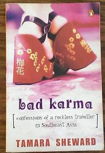 Bad Karma: Confessions of a Reckless Traveller in South-east Asia Warrandyte Manningham Area Preview