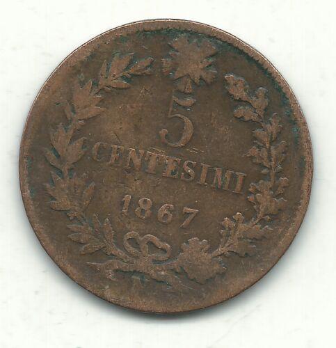 A VINTAGE 1867 N 5 CENTESIMI ITALY COIN-FEB316