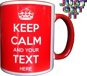 KEEP-CALM-AND-CARRY-ON-PERSONALISED-WITH-ANY-TEXT-ANY-COLOUR-GIFT-MUG