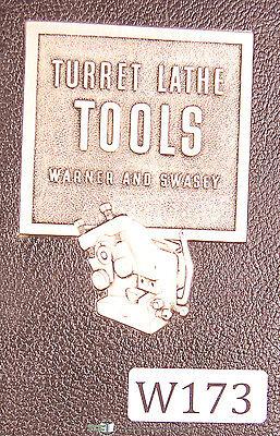Warner Swasey Tooling Catalog No. 38 Turret Lathe Tooling Manual Year 1946