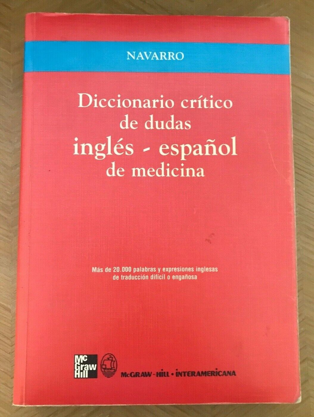 viaLibri ~ Diccionario Critico De Dudad Ingles - Espanol De Medicina  (ISBN:84-486-0286-4)
