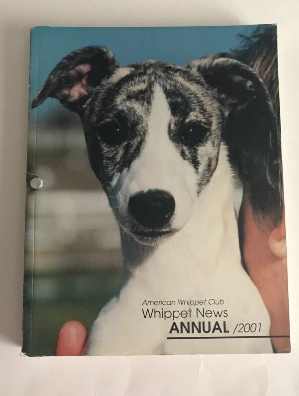 american whippet club annual 2001 whippet news paperback book