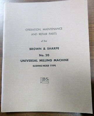 Brown Sharpe No. 20 Universal Milling Machine Operation Maint. And Parts